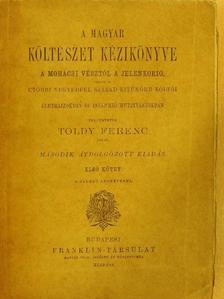 Toldy Ferenc - A magyar költészet kézikönyve I. (töredék) [antikvár]