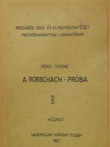Mérei Ferenc - A Rorschach-próba II. [antikvár]