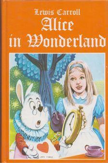 Lewis Carroll - Alice in Wonderland [antikvár]