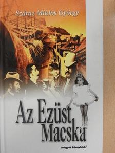 Száraz Miklós György - Az Ezüst Macska [antikvár]