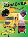 Járművek - Szállítás és utazás - Foglalkoztató füzet matricákkal