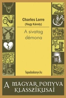 CHARLES LORRE - A sivatag démona [eKönyv: epub, mobi]