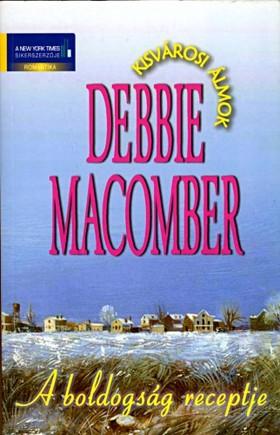 Debbie Macomber - A boldogság receptje [eKönyv: epub, mobi]