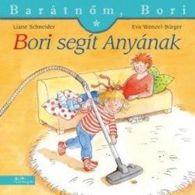 Liane Schneider - Annette Steinhauer - Bori segít Anyának - Barátnőm, Bori