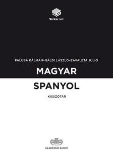 Faluba Kálmán, Gáldi László, Zavaleta Julio - Magyar-spanyol kisszótár + online szótárcsomag