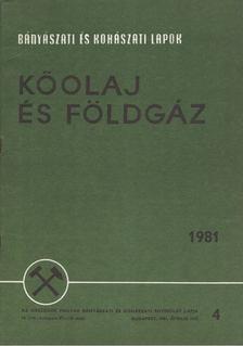 Kassai Lajos - Bányászati és Kohászati Lapok - Kőolaj és földgáz 1981. április [antikvár]