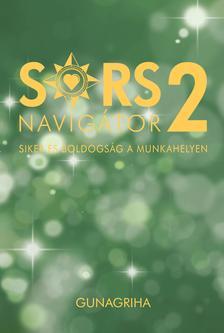 Gunagriha (dr. Fülöp Sándor) - Sorsnavigátor 2