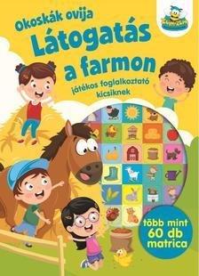 Szalay Könyvkiadó - Okoskák ovija - Látogatás a farmon - Játékos foglalkoztató kicsiknek