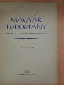 Böszörményi Miklós - Magyar Tudomány 1964. június [antikvár]