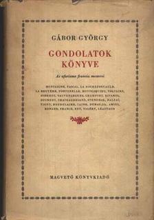 Gábor György - Gondolatok könyve [antikvár]