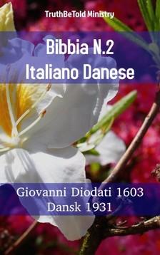 TruthBeTold Ministry, Joern Andre Halseth, Giovanni Diodati - Bibbia N.2 Italiano Danese [eKönyv: epub, mobi]