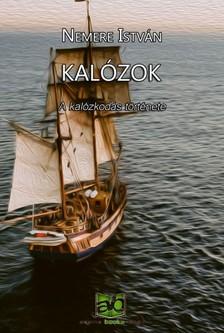 NEMERE ISTVÁN - Kalózok - A kalózkodás története [eKönyv: epub, mobi]