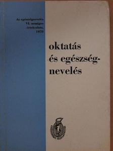 A. T. Beljajeva - Oktatás és egészségnevelés [antikvár]