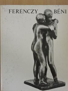 Kontha Sándor - Ferenczy Béni [antikvár]