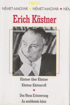 Erich Kästner - Kästner Kästnerről/Kästner über Kästner - Az emlékezés háza/Das Haus Erinnerung [antikvár]
