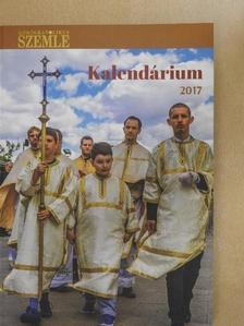 Kanyó Árpád - Görögkatolikus Szemle Kalendáriuma 2017 [antikvár]