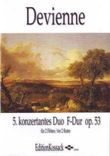 DEVIENNE - 5. KONZERTANTES DUO F-DUR OP.53 FÜR 2 FLÖTEN ERSTAUSGABE, HERAUSGEGEBEN VON WOLFGANG KOSSACK