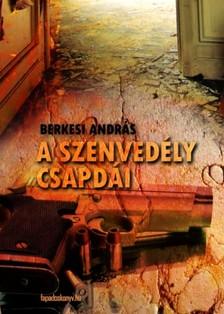 BERKESI ANDRÁS - A szenvedély csapdái [eKönyv: epub, mobi]