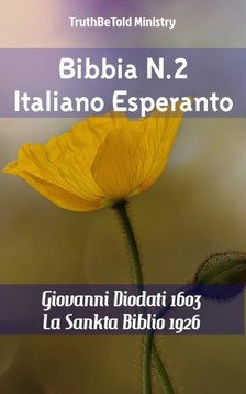 TruthBeTold Ministry, Joern Andre Halseth, Giovanni Diodati - Bibbia N.2 Italiano Esperanto [eKönyv: epub, mobi]