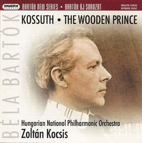BARTÓK - KOSSUTH; THE WOODEN PRINCE SACD - FIX