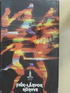 Boksai Antal - Fiúk-lányok könyve 1980. [antikvár]