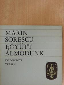 Marin Sorescu - Együtt álmodunk [antikvár]