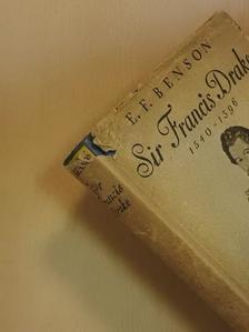 E. F. Benson - Sir Francis Drake [antikvár]