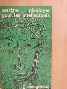 Jean-Paul Sartre - Plaidoyer pour les intellectuels [antikvár]