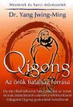DR. YANG JWING-MING - Qigong - Az örök fiatalság forrása