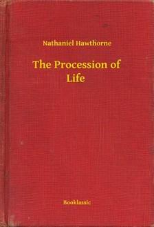 Nathaniel Hawthorne - The Procession of Life [eKönyv: epub, mobi]
