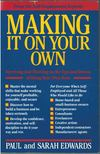 Paul Edwards, Sarah Edwards - Making It on Your Own [antikvár]