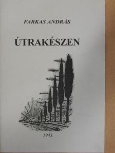 Farkas András - Útrakészen [antikvár]