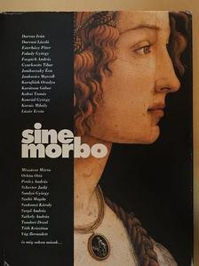 Jankovics Marcell - Sine Morbo [antikvár]