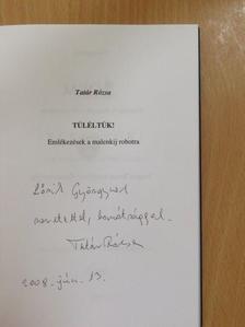 Tatár Rózsa - Túléltük! (dedikált példány) [antikvár]