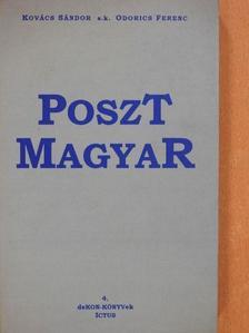 Kovács Sándor - Posztmagyar (dedikált példány) [antikvár]