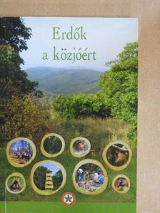 Baranyi Katalin - Erdők a közjóért [antikvár]