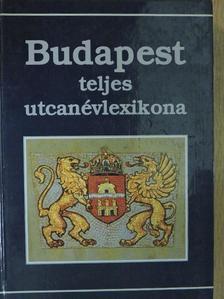 Buza Péter - Budapest teljes utcanévlexikona [antikvár]