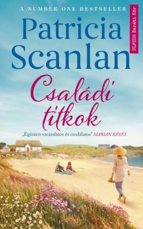 Patricia Scanlan - Családi titkok