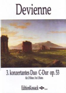 DEVIENNE - 3. KONZERTANTES DUO C-DUR OP.53 FÜR 2 FLÖTEN ERSTAUSGABE, HERAUSGEGEBEN WOLFGANG KOSSACK