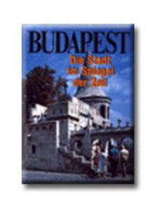 SZÁRAZ GYÖRGY - Budapest. Im Spiegel der Zeit