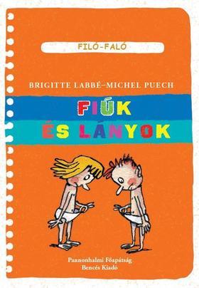 Brigitte Labbé - Michel Puech - Fiúk és lányok