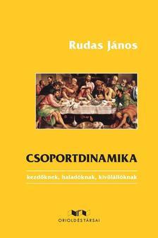 Rudas János - Csoportdinamika