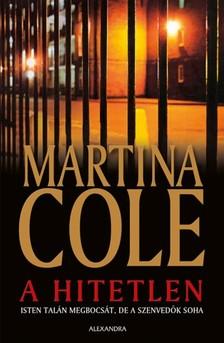 Martina Cole - A hitetlen [eKönyv: epub, mobi]