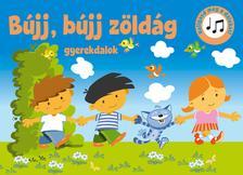 Szalay Könyvkiadó - Bújj, bújj zöldág gyerekdalok
