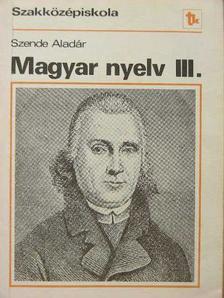 Szende Aladár - Magyar nyelv III. [antikvár]