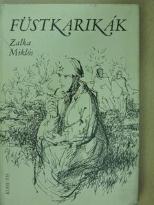 Zalka Miklós - Füstkarikák [antikvár]