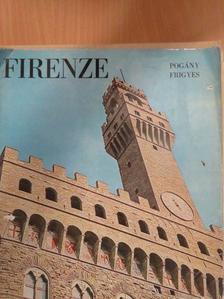 Pogány Frigyes - Firenze [antikvár]