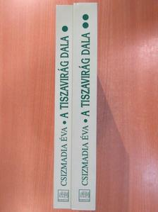 Csizmadia Éva - A tiszavirág dala I-II. (aláírt példány) [antikvár]
