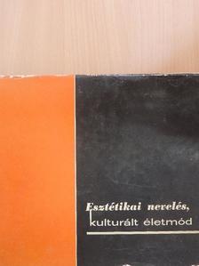 Dr. Domonkos Imre - Esztétikai nevelés, kulturált életmód [antikvár]