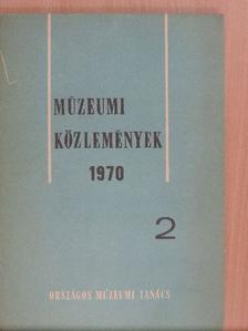Albertini Béla - Múzeumi Közlemények 1970/2. [antikvár]